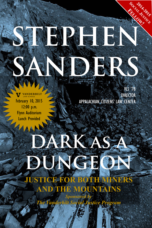 Dark as a Dungeon: Justice for both the Miners and the Mountains